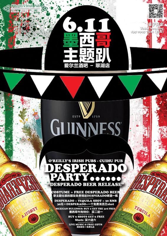 Desperado Beer Release O Reilly S Irish Pub Beer Garden Dongfeng Events Calendar Gokunming