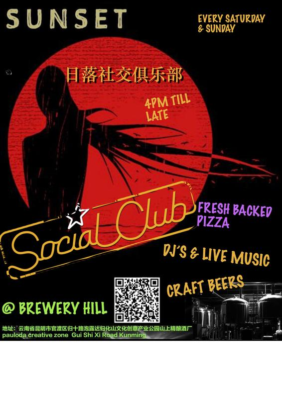 SunSet Social Club @ Brewery Hill – Events Calendar - GoKunming